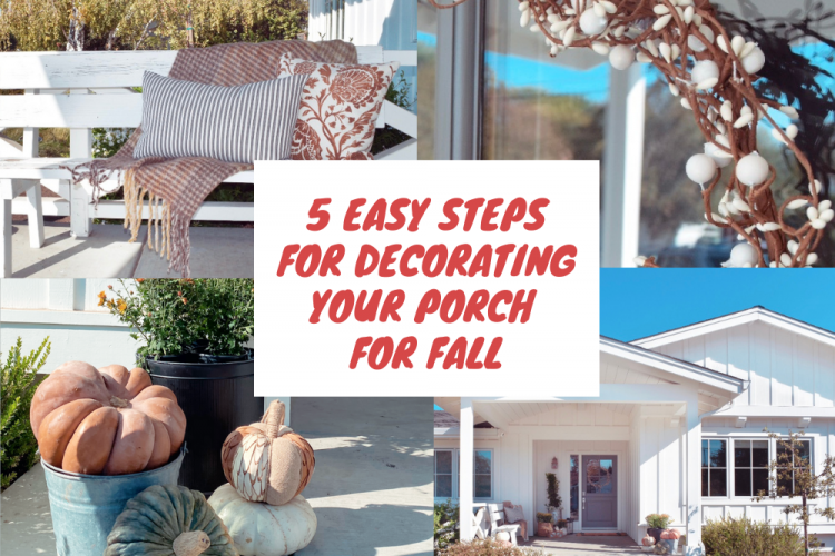 5 Easy Steps For Decorating Your Front Porch For Fall